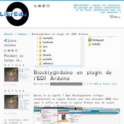 Blockly@rduino en plugin de l'EDI Arduino – LibrEduc