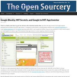 Google Blockly, MIT Scratch, and Google to MIT App Inventor
