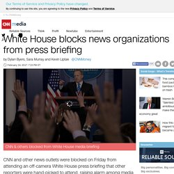 White House blocks CNN, other news organizations from press briefing - Feb. 24, 2017