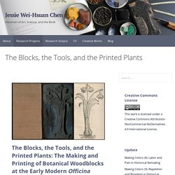 The Blocks, the Tools, and the Printed Plants - Jessie Wei-Hsuan Chen