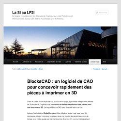 BlocksCAD : un logiciel de CAO pour concevoir rapidement des pièces à imprimer en 3D