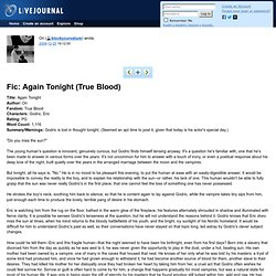 blockycurvature: Fic: Again Tonight (True Blood)