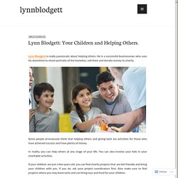 Lynn Blodgett: Your Children and Helping Others. – lynnblodgett