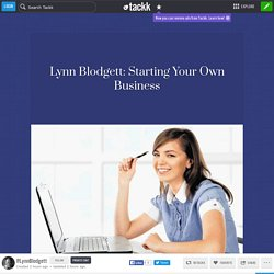 Lynn Blodgett: Starting Your Own Business