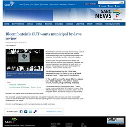 Bloemfonteins CUT wants municipal by-laws review:Sunday 19 August 2012