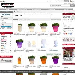 Bloom! bloempotten koopt u bij Nonplusultra.nl