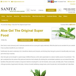 Blog : Aloe Gel The Original Super Food