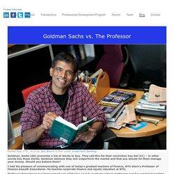 Goldman Sachs vs. The Professor