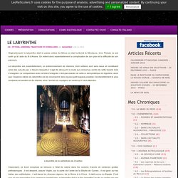 Blog Archive » LE LABYRINTHE