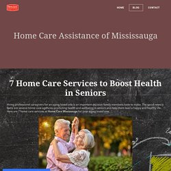 7 Home Care Services to Boost Health in Seniors
