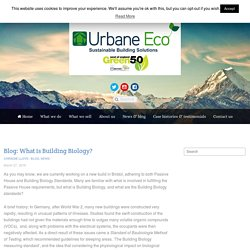 Blog: What is Building Biology? - Urbane Eco