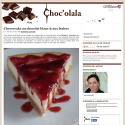 Blog Chocolat - Choc'Olala