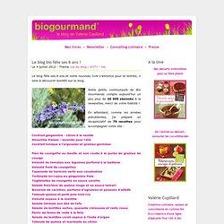 Le blog bio fête ses 6 ans ! - Blog cuisine bio
