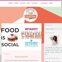 Le Blog de Darina - Food is Social 2017