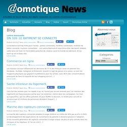 Blog - Domotique News