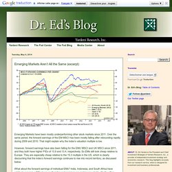 Dr. Ed's Blog: Emerging Markets Aren't All the Same (excerpt)