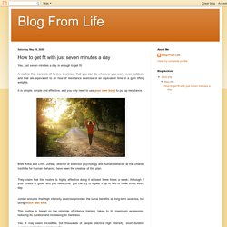 Blog From Life: How to get fit with just seven minutes a day