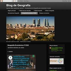 Blog de Geografía: Geografía Económica 4º ESO