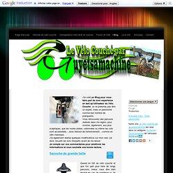 Blog - Le vélo couché par guyetsamachine