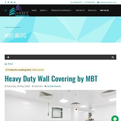 MBT - Blog - Heavy Duty Wall Covering by MBT