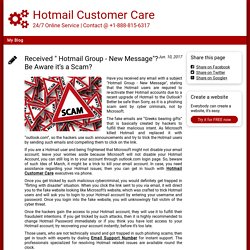 "Received "" Hotmail Group - New Message""? Be Aware it's a Scam?"