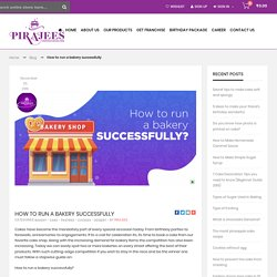 Blog - How to run a bakery successfully