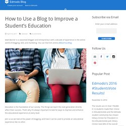 How to Use a Blog to Improve a Student's Education