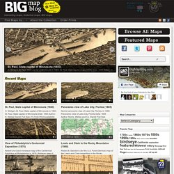 the BIG Map Blog - thousands of huge historical maps.