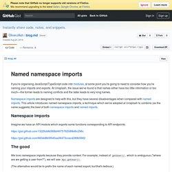 Named namespace imports - Unsplash Blog - Medium