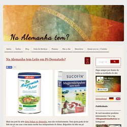 Blog - Na Alemanha tem?