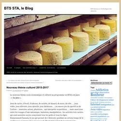 BTS STA, le Blog » Nouveau thème culturel 2015-2017