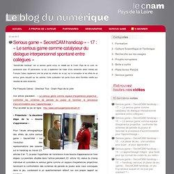 Le Blog du numérique du Cnam des Pays de la Loire