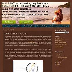 freetrainingrussell2kfutures Blog: Online Trading System