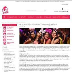 Make Your Next Hens' Party a Truly Unique Event