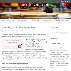 Op de blog af: The Pink Perfectionist