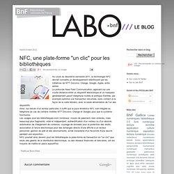 """NFC, une plate-forme """"un clic"""" pour les bibliothèques"""