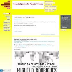 blog del proyecto Paisaje Tetuán