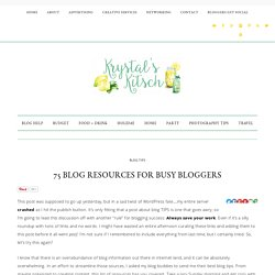 75 Blog Resources for Busy Bloggers