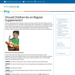 Should Children be on Regular Supplements?