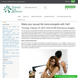 Make your sexual life more energetic with Valif