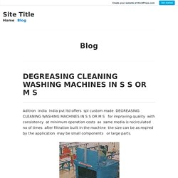 DEGREASING CLEANING WASHING MACHINES IN S S OR M S