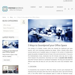 Merge Works -5 Ways to Soundproof your Office Space