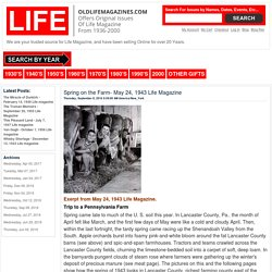 Blog - Spring on the Farm- May 24, 1943 Life Magazine