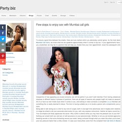 Blog View - Few steps to enjoy sex with Mumbai call girls