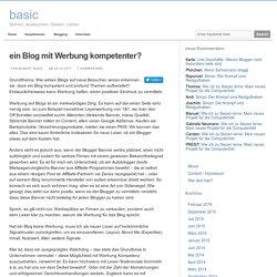 ein Blog mit Werbung kompetenter? basic