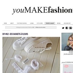 Blog Mode & DIY - Youmakefashion.fr - Margot: DIY