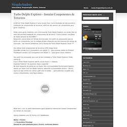 Turbo Delphi Explorer - Instalar Componentes de Terceiros