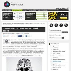 Confidentialité : la CNIL pose 69 questions à Google
