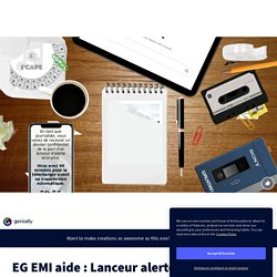 EG EMI aide : Lanceur alerte by blogfenetresur on Genially