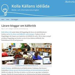 Lärare bloggar om källkritik – Kolla Källans idélåda